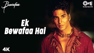 Ek Bewafaa Hai (Full Video Song) | Bewafaa
