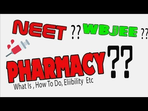 Pharmacy , What Is , How To Do WBJEE, NEET, JEE MAIN alternative @ s4 science