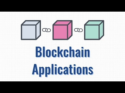 Blockchains: how can they be used? (Use cases for Blockchains)