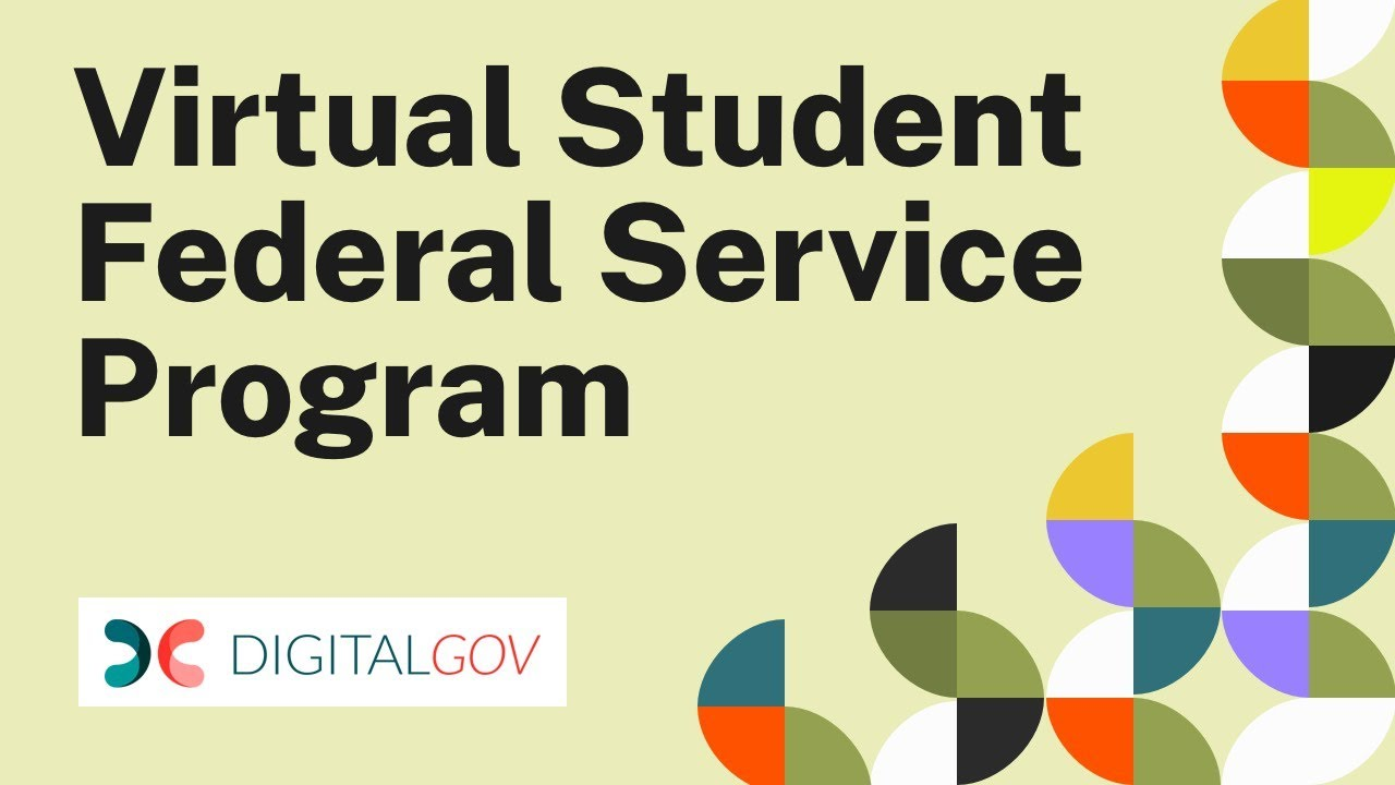 Get to Know the Virtual Student Federal Service