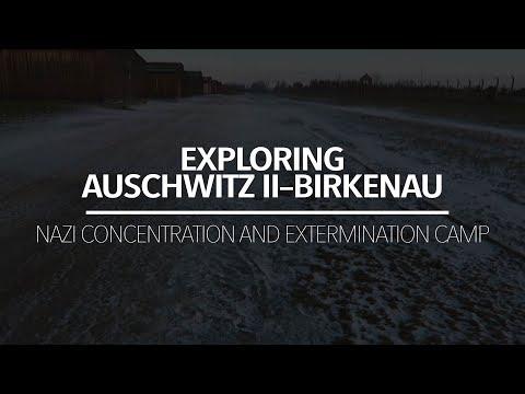 Exploring Auschwitz II–Birkenau