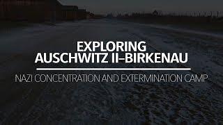 Exploring Auschwitz II–Birkenau | WARNING Extremely Eerie... thumbnail