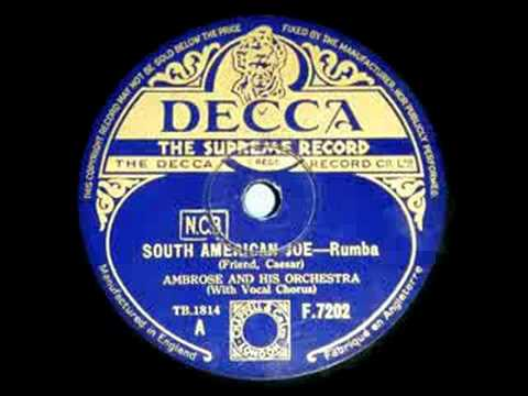 AMBROSE ~ SOUTH AMERICAN JOE ~ 1935 .