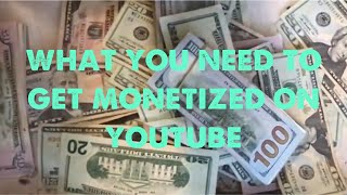 how to get monetize on YouTube