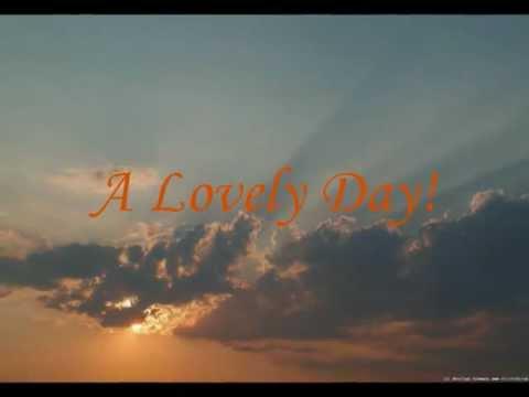 Bill Withers- Lovely Day (Lyrics)