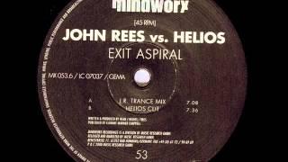 John Rees Vs Helios - Exit Aspiral (J.R. Trance Mix)