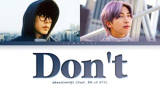 Download eAeon Don't (Feat. RM) Lyrics (이이언 그러지 마 (Feat. RM) 가사) [Color Coded Lyrics/Han/Rom/Eng]