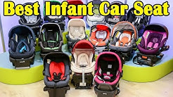 Best Infant Car Seat 2018 - Top 3 Infant Car Seat To Buy
