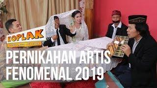 KOPLAK Pernikahan Artis Fenomenal 2019 02 APRIL 2019