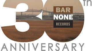 Bar None Records 30th Anniversary Medley