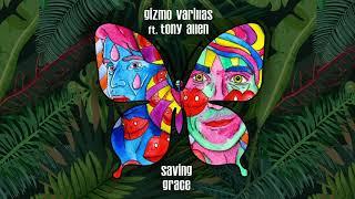 Gizmo Varillas - Saving Grace featuring Tony Allen