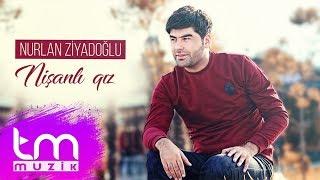 Nurlan Ziyadoğlu - Nişanlı qız (Audio) Mp3 Yukle Endir indir Download - MP3.RENA.AZ