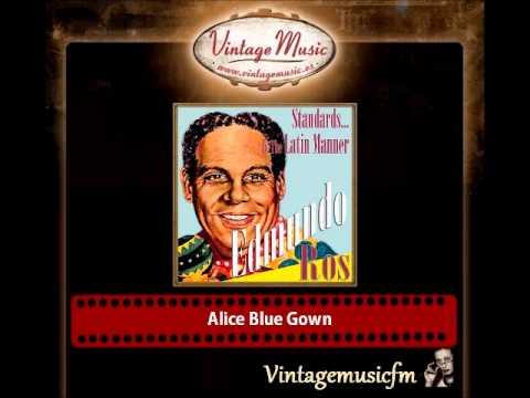 Edmundo Ros – Alice Blue Gown
