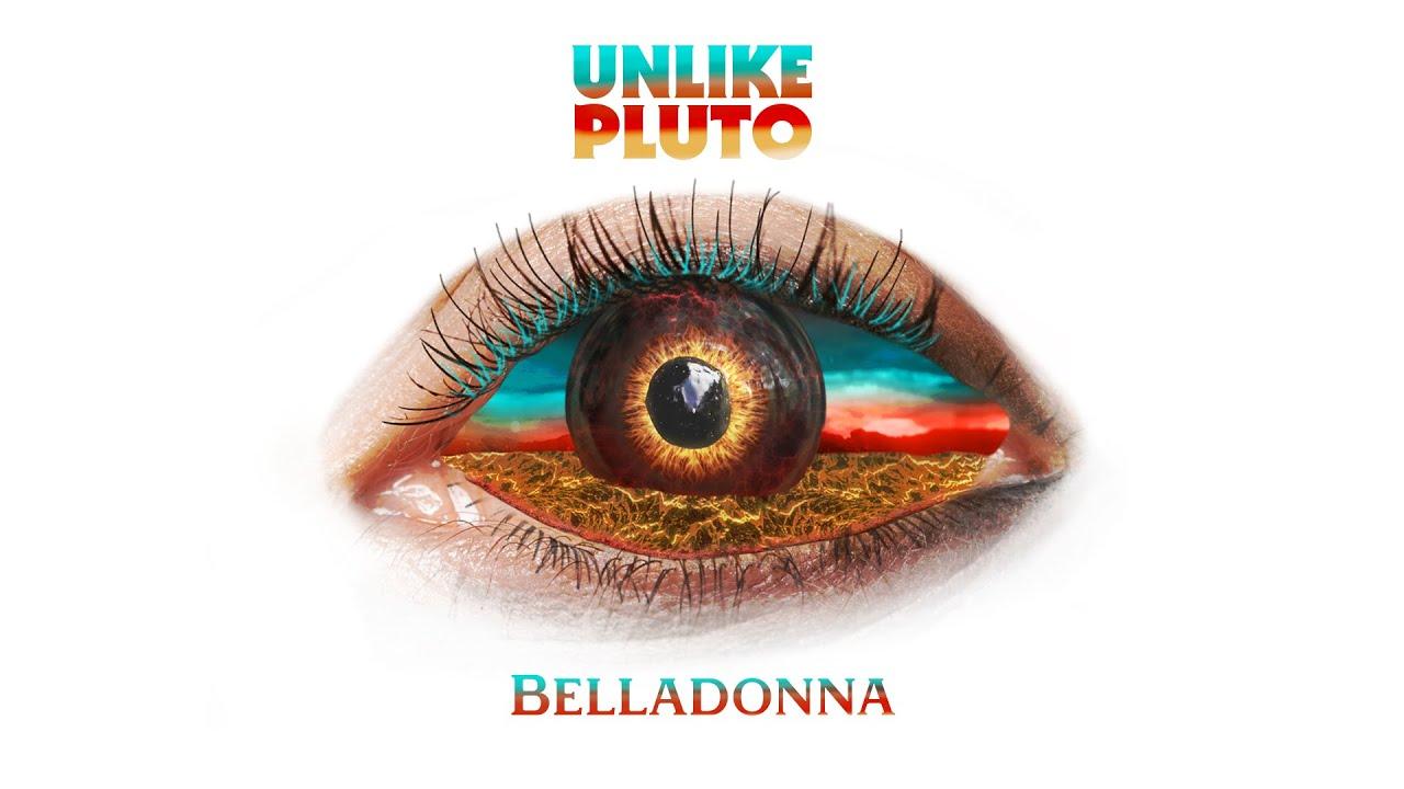 Download Unlike Pluto - Belladonna