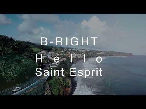 B-Right - Saint Esprit Hello