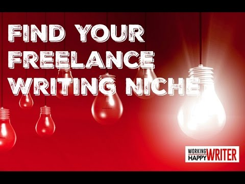 Find Your Freelance Writing Niche