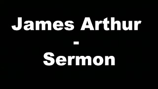 James Arthur - Sermon (Hungarian lyrics\Magyar felirat)