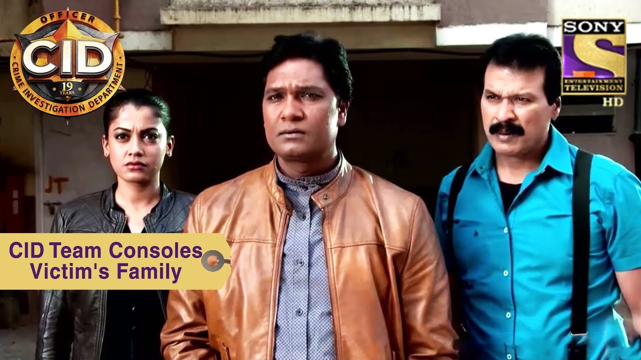 Your Favorite Character | CID Team Consoles Victim's Family | CID