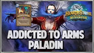 Addicted to Arms Paladin   Journey into Wild 97   Hearthstone   The Witchwood