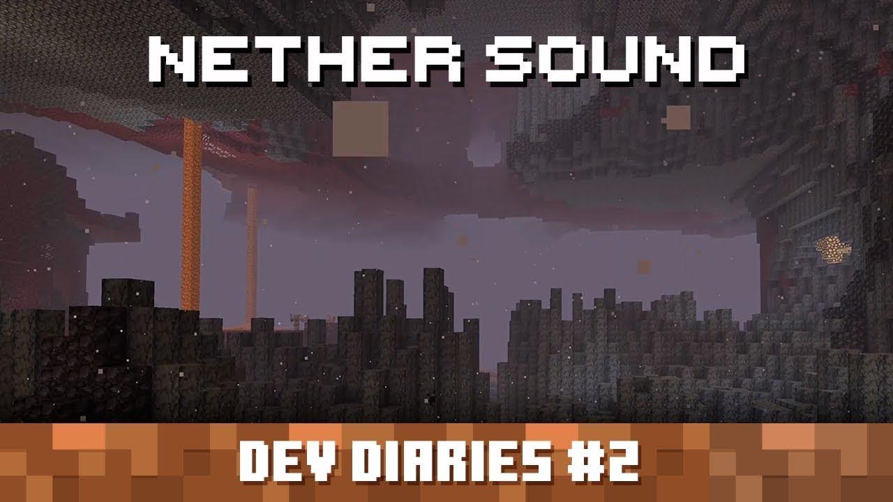 開発日記 #2: ネザー (暗黒界) のサウンド