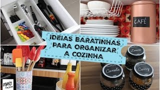 IDEIAS BARATINHAS E SUSTENTÁVEIS PARA ORGANIZAR A COZINHA | Organize sem Frescuras!