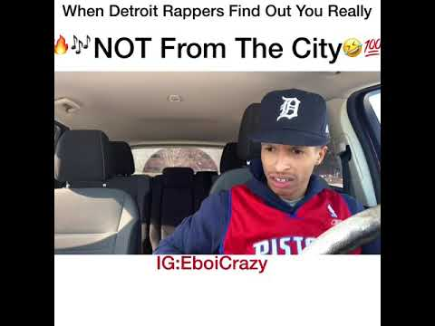 When Detroit Rappers Find Out You Really NOT From The City