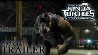 TEENAGE MUTANT NINJA TURTLES: OUT OF THE SHADOWS | Official Trailer Thumb