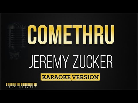 Jeremy Zucker - Comethru (Karaoke Version)