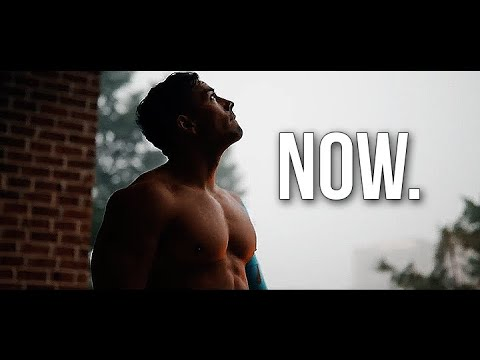 THE TIME IS NOW 🔥 FITNESS MOTIVATION 2019