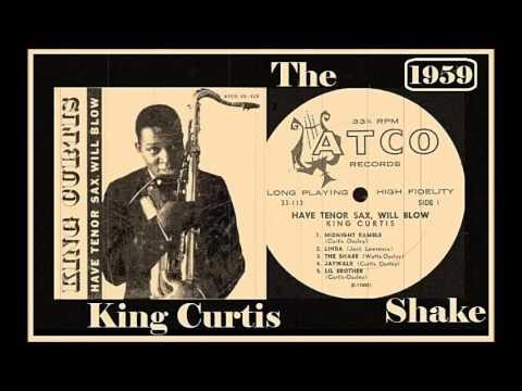 King Curtis - The Shake