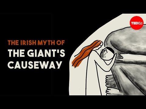 Video image: The Irish myth of the Giant's Causeway - Iseult Gillespie