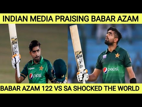 Indian Media Praising Babar Azam 122 vs South Africa    Pakistan Beat South Africa by 9 Wickets   