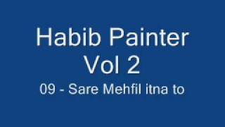 09 - Sare Mehfil itna.wmv