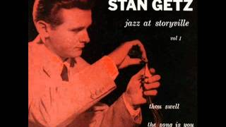 Stan Getz Quintet at Storyville - Thou Swell