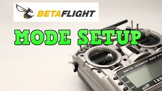 How to set up Cleanflight / Betaflight modes & Taranis switch guide