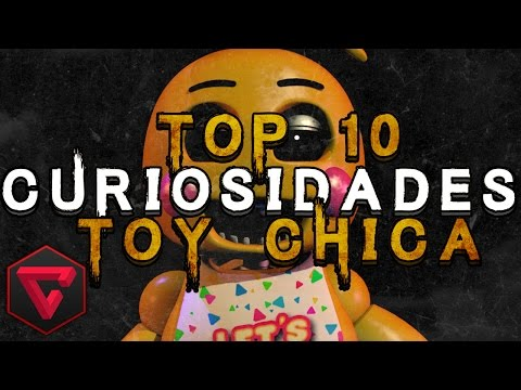 TOP 10 CURIOSIDADES DE TOY CHICA | Five Nights at Freddy's FNAF 2