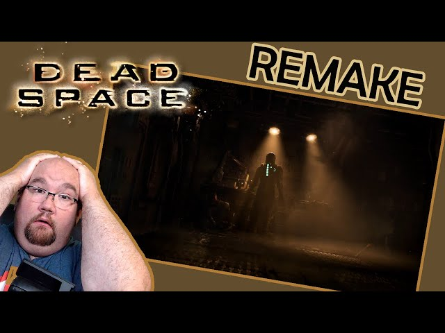 Dead Space fan reacts to remake!