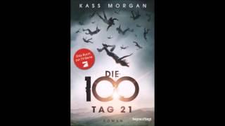 Kass Morgan Tag 21 Hörbuch Part 2/8
