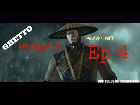 "GHETTO KOMBAT X: ""RAIDEN'S POWER AND LIGHT"" (EP 4)"