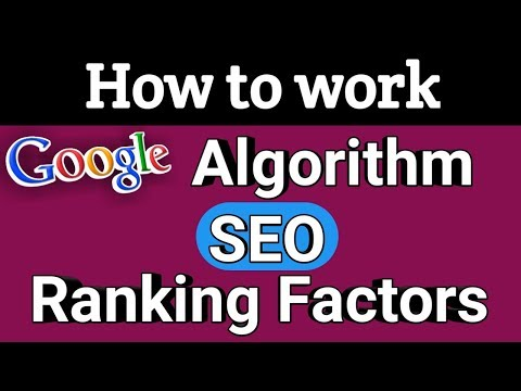 how to work google algorithm | google seo ranking factors in 2017