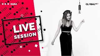 GlobalREC. ⚡️ DARA - Mii de Ori x Live Session