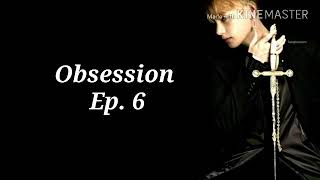 BTS Taehyung ff - Obsession   Ep.6