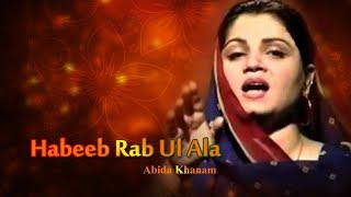 Abida Khanam - Habeeb Rab Ul Ala - Islamic s