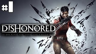 Dishonored Death Of The Outsider - Let