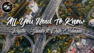 Gryffin_Slander ft. Calle Lehmann - All You Need To Know