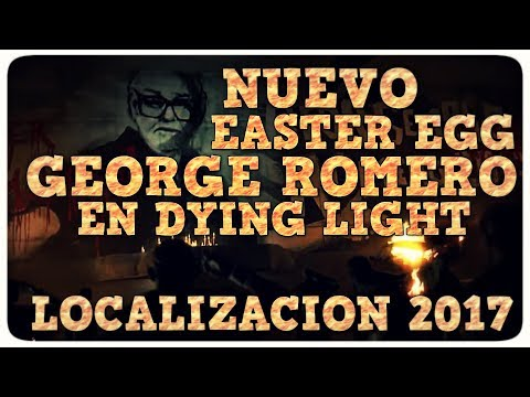 NUEVO EASTER EGG GEORGE ROMERO EN DYING LIGHT |  LOCALIZACION 2017