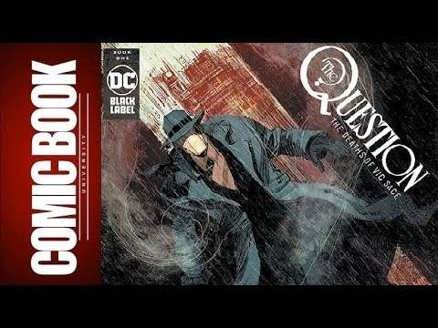 The Question The Deaths Of Vic Sage #1 | COMIC BOOK UNIVERSITY