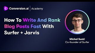 How to Write and Rank Blog Posts Fast with Surfer ♂  + Jarvis