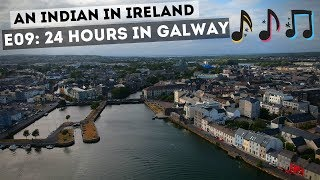 24 Hours in Galway 🇮🇪 | Things To Do | Night Life | Ireland Road Trip | An Indian In Ireland E09