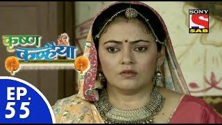 Krishan Kanhaiya - कृष्ण कन्हैया - Episode 55 - 14th September, 2015